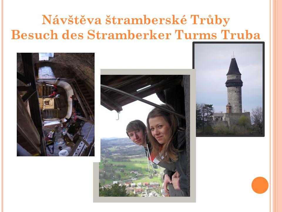Návštěva štramberské Trůby Besuch des Stramberker Turms Truba
