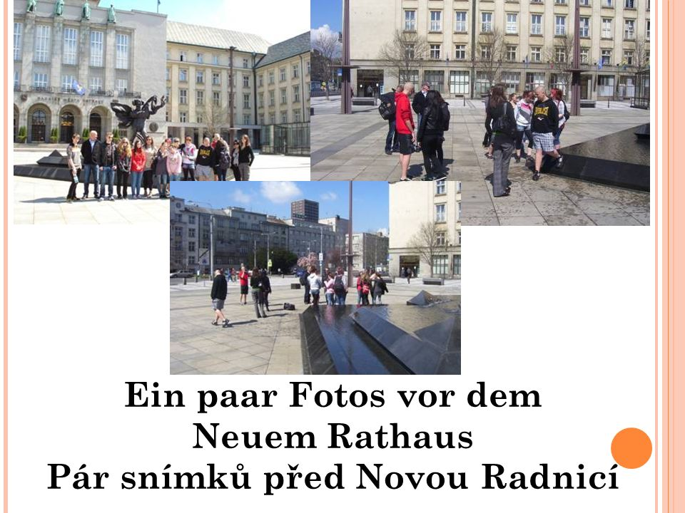 Ein paar Fotos vor dem Neuem Rathaus Pár snímků před Novou Radnicí