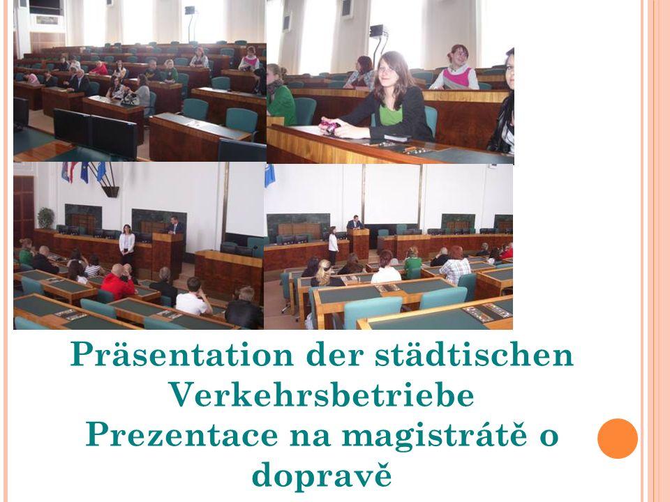 Präsentation der städtischen Verkehrsbetriebe Prezentace na magistrátě o dopravě