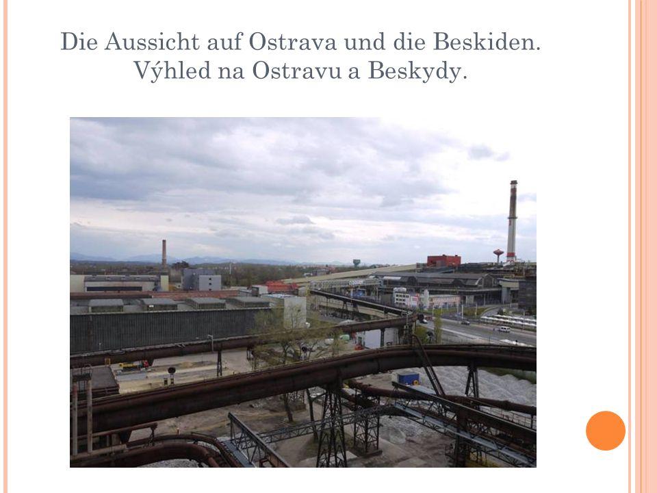 Die Aussicht auf Ostrava und die Beskiden. Výhled na Ostravu a Beskydy.