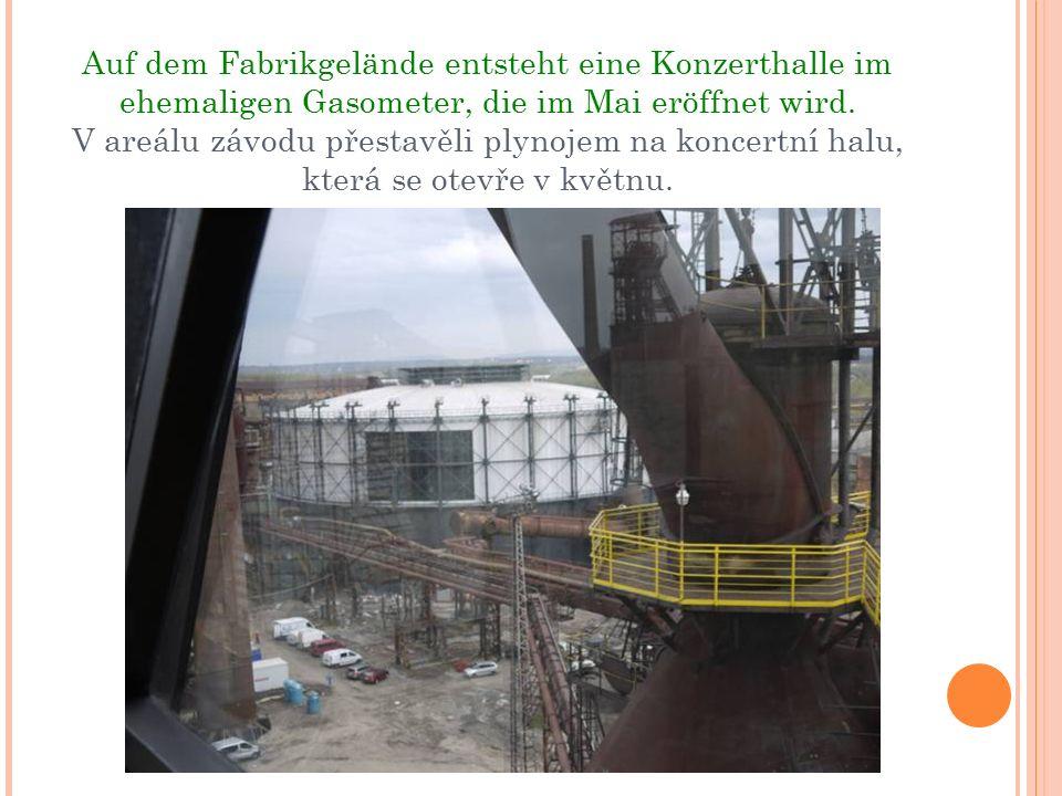Auf dem Fabrikgelände entsteht eine Konzerthalle im ehemaligen Gasometer, die im Mai eröffnet wird.