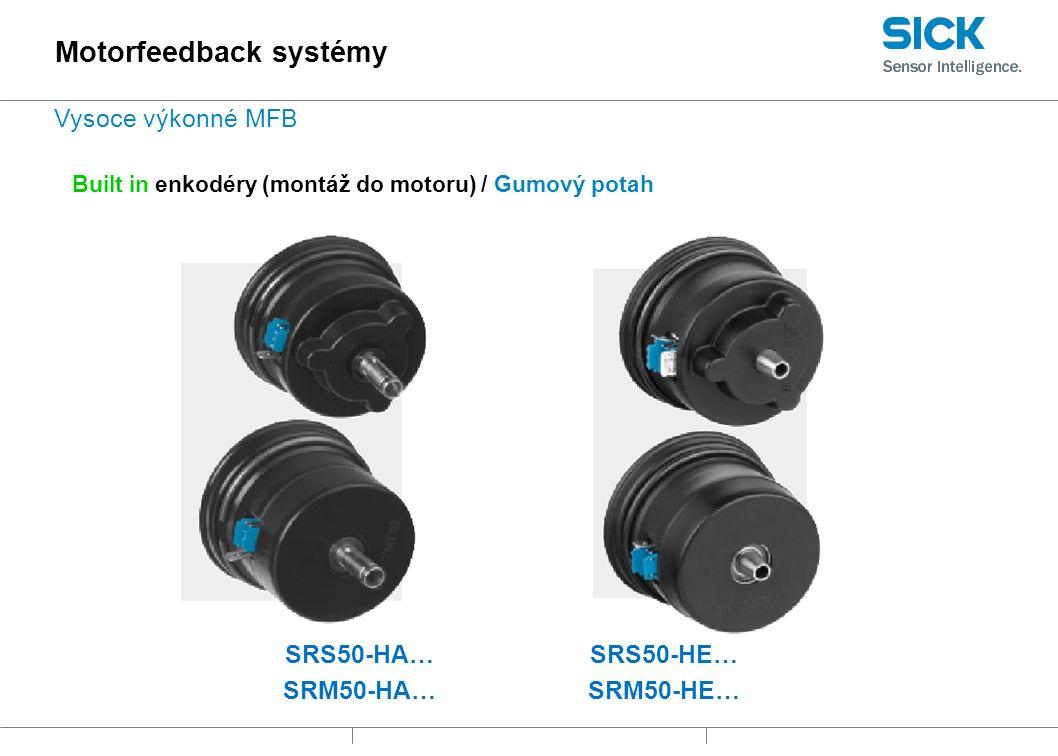 Built in enkodéry (montáž do motoru) / Gumový potah SRS50-HA… SRM50-HA… SRS50-HE… SRM50-HE… Motorfeedback systémy Vysoce výkonné MFB