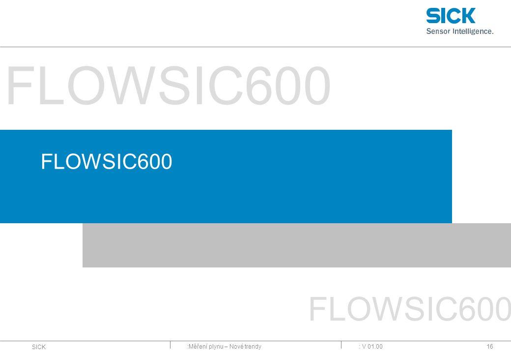 :Měření plynu – Nové trendy SICK : V 01.0016 FLOWSIC600