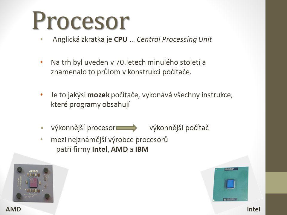 """Hlavním parametrem procesoru je jeho frekvence (""""takt ), udává kolik instrukcí je procesor schopen zpracovat za 1s př.: 3 GHz = 3 000 000 000 instrukcí za sekundu (čím vyšší, tím je procesor rychlejší) Vedlejšími parametry je např.: počet současně zpracovatelných bitů (8,16,32, 64, 128-bitový procesor) počet jader (jedno = Single Core, dvě = Dual Core, čtyři = Quad Core, atd.) Zjednodušeně se dá říci, že např."""