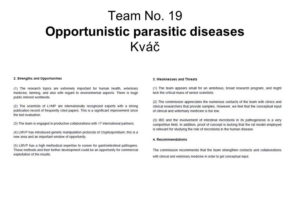 Team No. 19 Opportunistic parasitic diseases Kváč