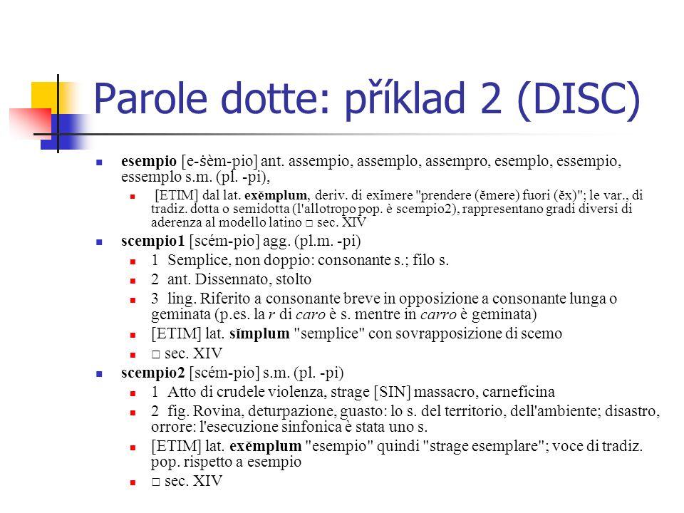 - Ke statutu parole dotte Složení it.