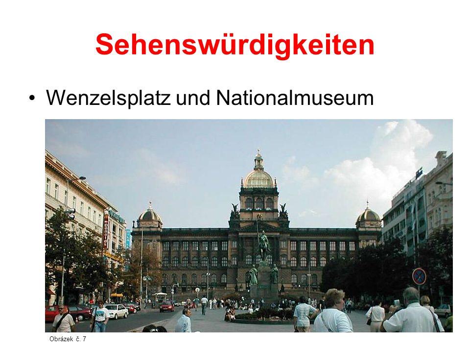 Sehenswürdigkeiten Wenzelsplatz und Nationalmuseum Obrázek č. 7