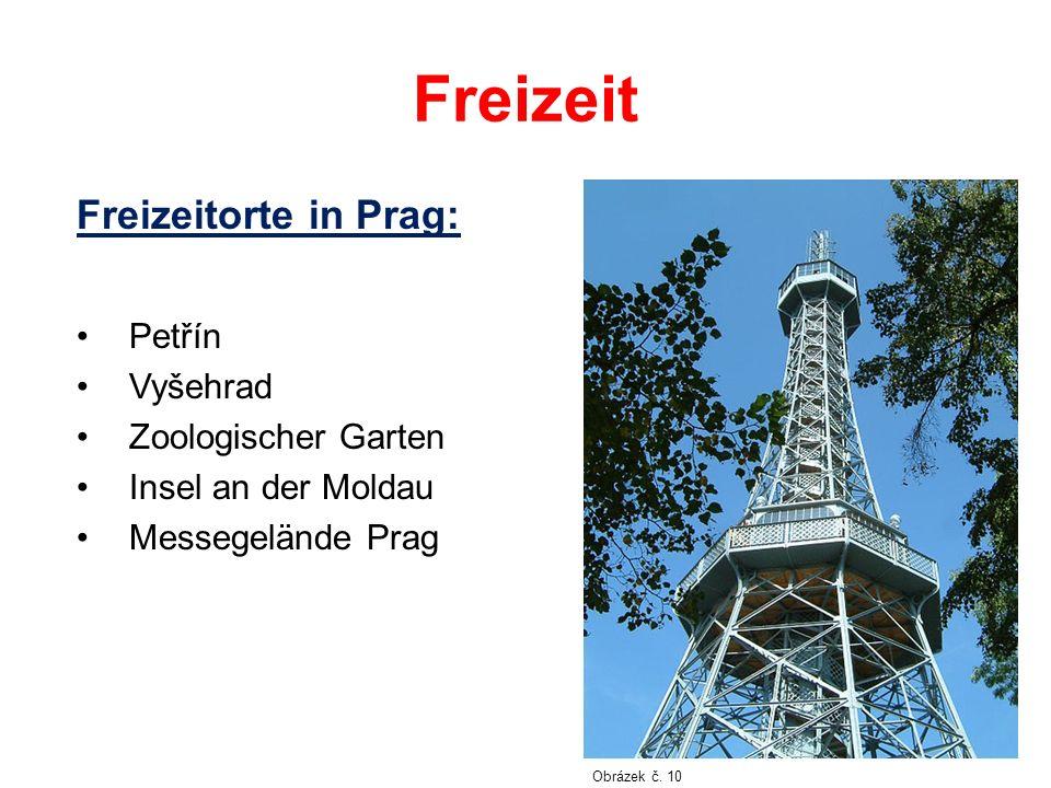 Freizeit Freizeitorte in Prag: Petřín Vyšehrad Zoologischer Garten Insel an der Moldau Messegelände Prag Obrázek č. 10