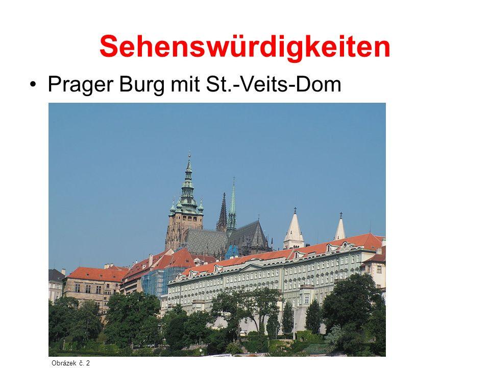 Sehenswürdigkeiten Prager Burg mit St.-Veits-Dom Obrázek č. 2