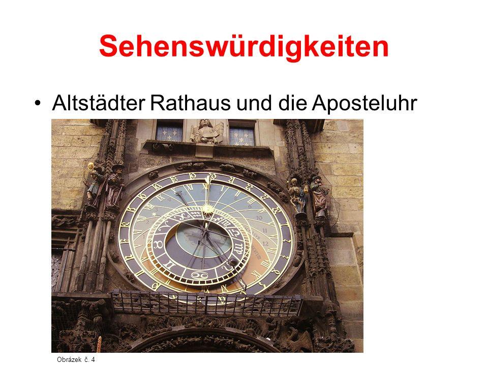 Sehenswürdigkeiten Altstädter Rathaus und die Aposteluhr Obrázek č. 4