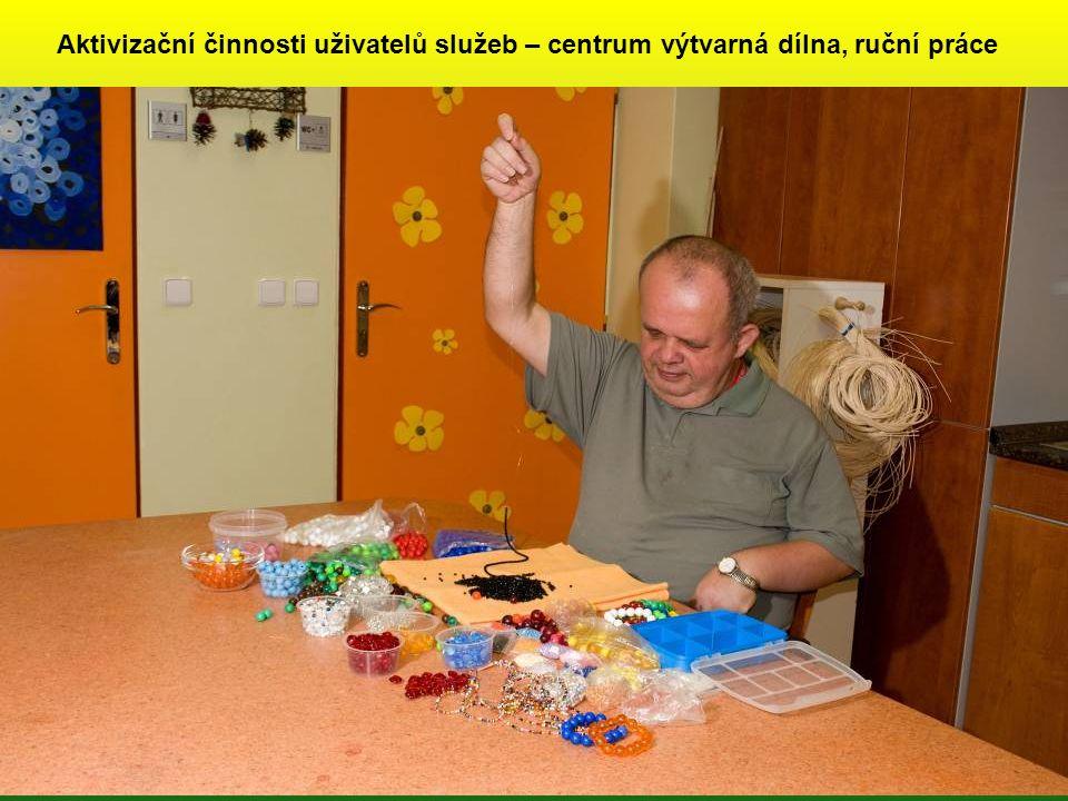 Aktivizační činnosti uživatelů služeb – centrum výtvarná dílna, ruční práce