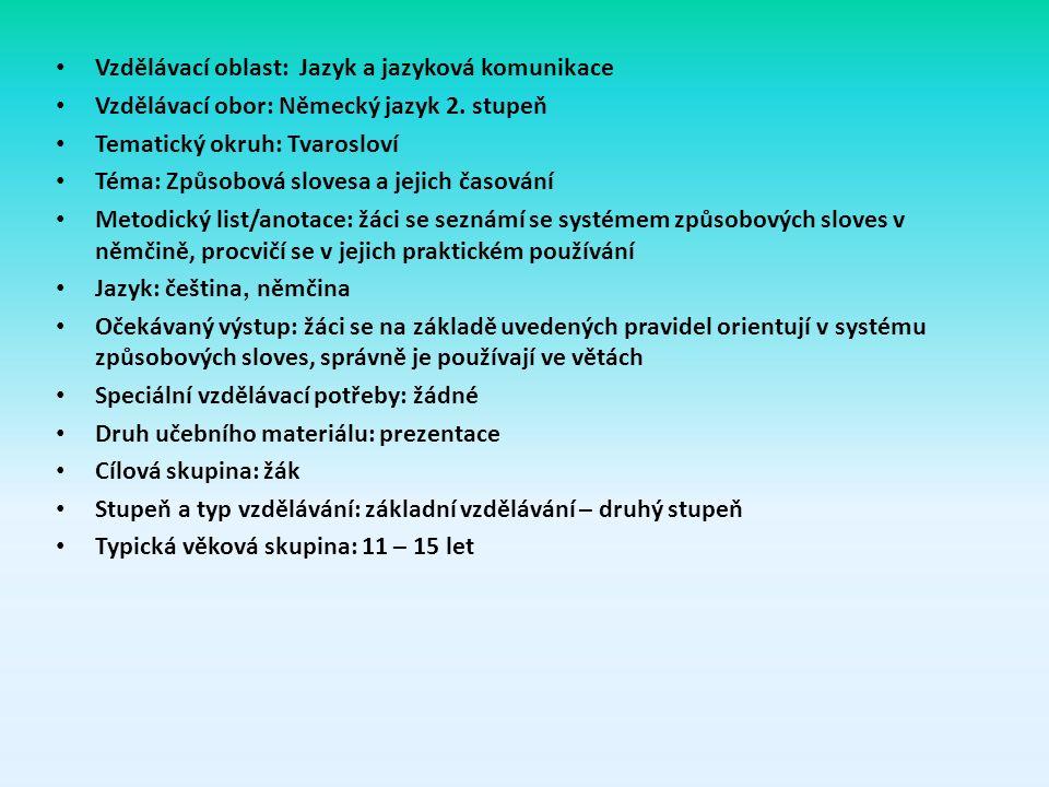 Vzdělávací oblast: Jazyk a jazyková komunikace Vzdělávací obor: Německý jazyk 2.