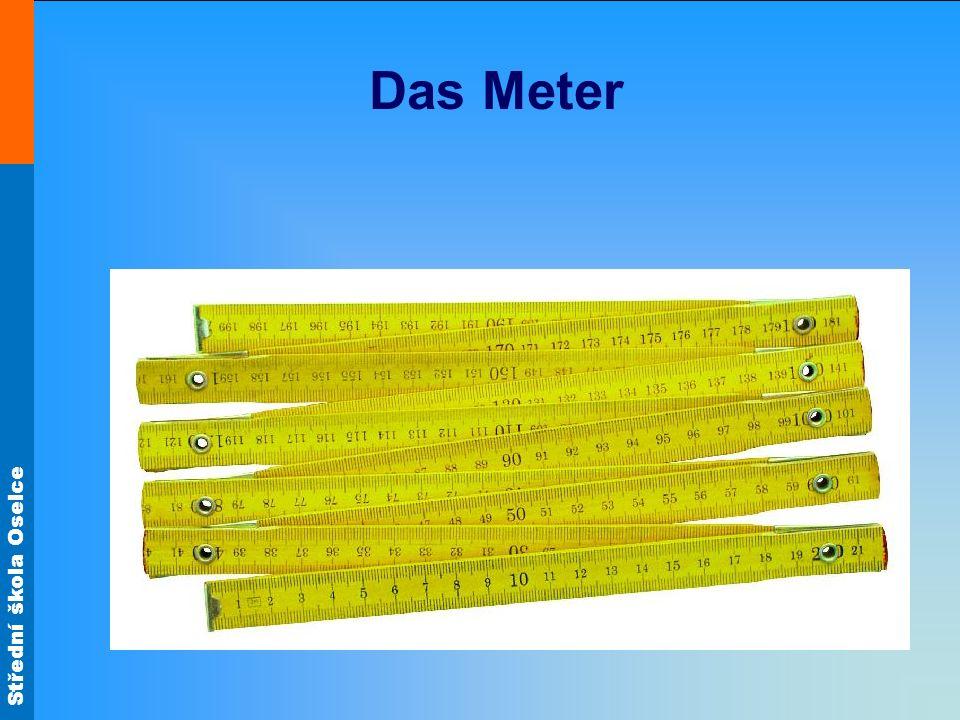 Střední škola Oselce Das Meter