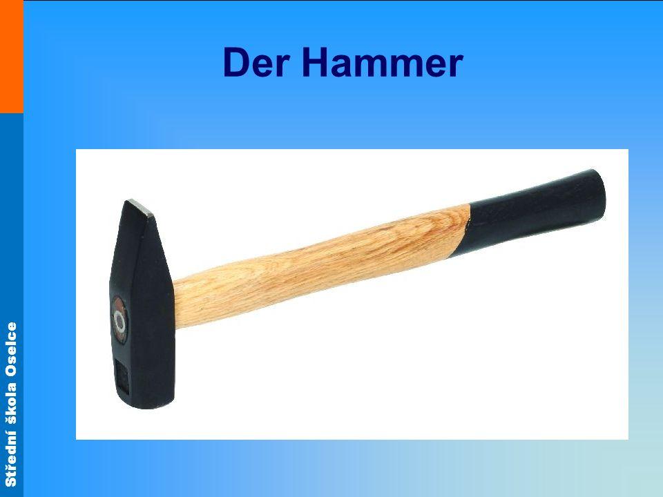 Střední škola Oselce Der Hammer