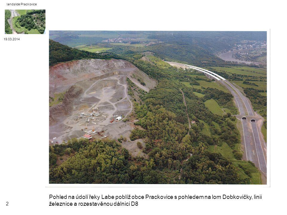 19.03.2014 landslide Prackovice k havarijnímu sesuvu půdy došlo v důsledku dlouhotrvajících dešťů v noci ze 6.