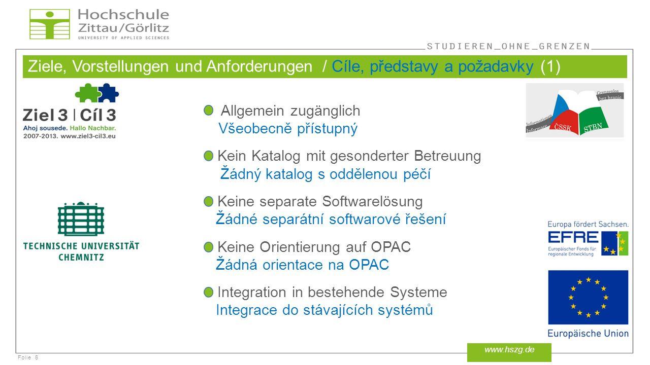 Folie Lösungswege / Způsoby řešení (1 – 2) 17 www.hszg.de TU Chemnitz HS Zi/Gr ZČU Plzeň KVK Liberec Integration Integrace