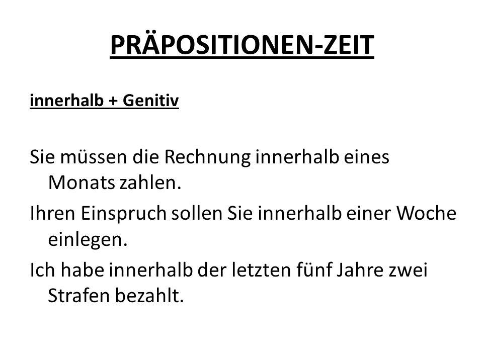 PRÄPOSITIONEN-ZEIT Übersetzen Sie: Na jak dlouho přijede babička na návštěvu.