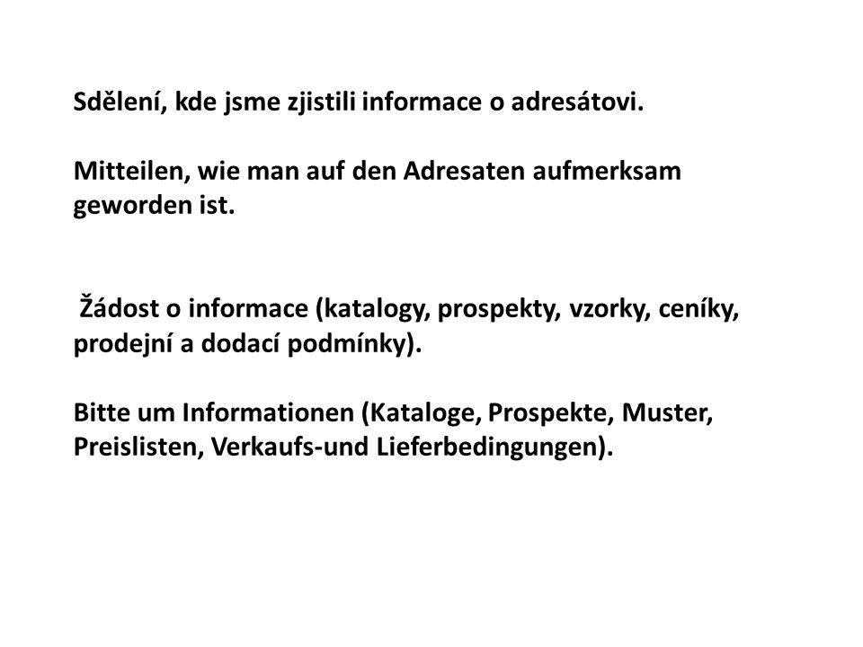 Sdělení, kde jsme zjistili informace o adresátovi.