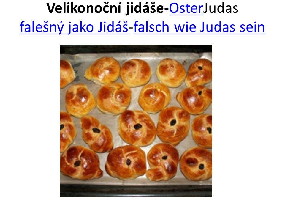 Velikonoční jidáše-OsterJudas falešný jako Jidáš-falsch wie Judas seinOster falešný jako Jidášfalsch wie Judas sein