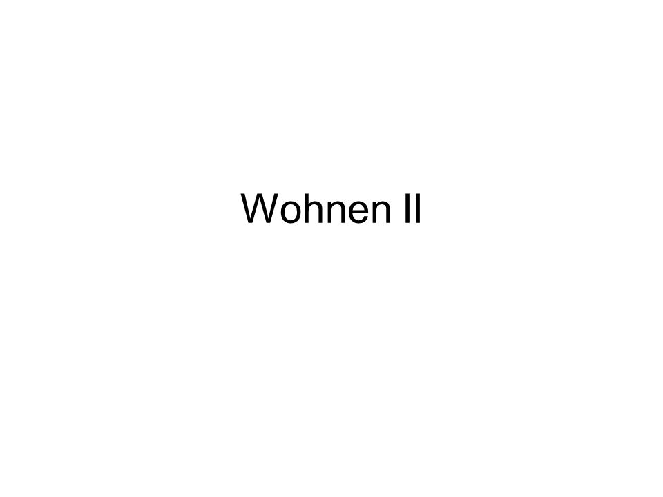 Wohnen II