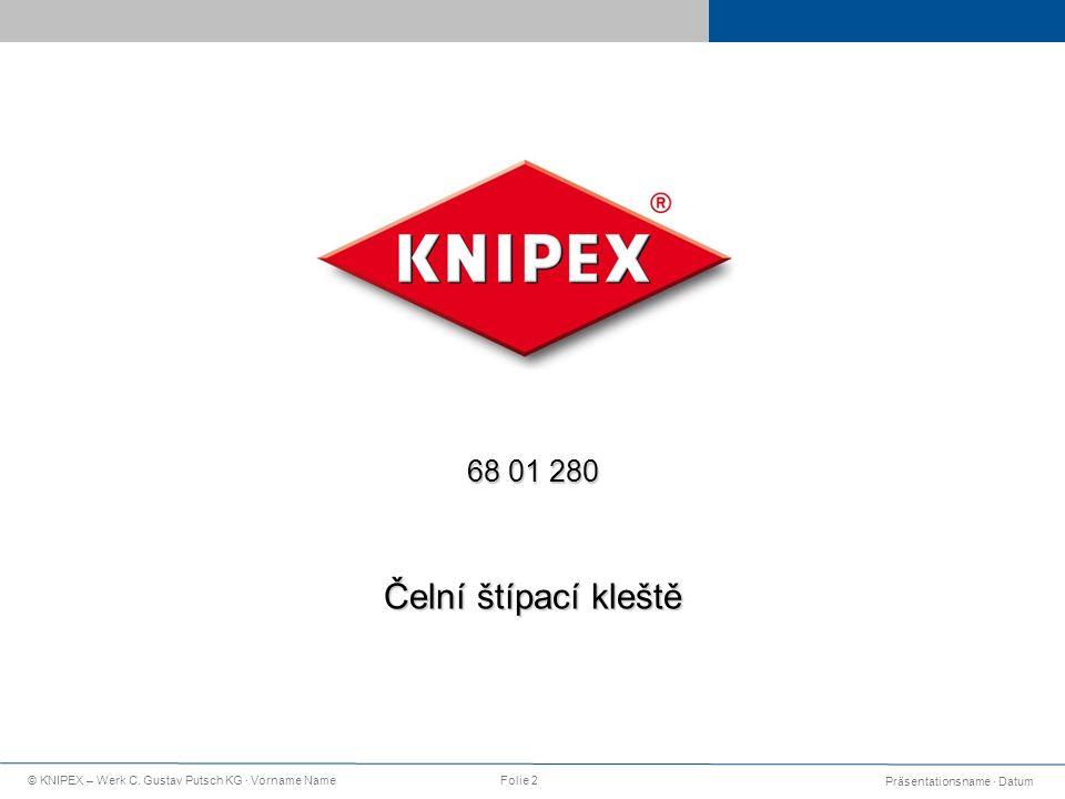 Präsentationsname · Datum © KNIPEX – Werk C.