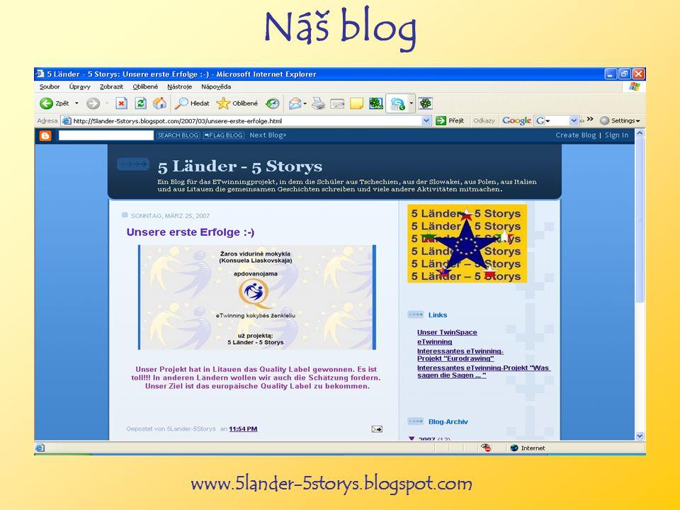 www.5lander-5storys.blogspot.com Náš blog