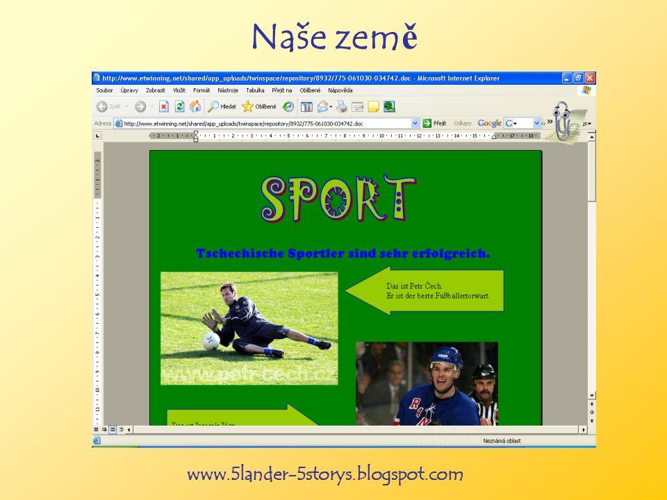 www.5lander-5storys.blogspot.com Naše zem ě