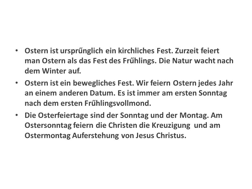 Přelož text do češtiny Nápověda r Ursprung – původ: ursprűnglich - .