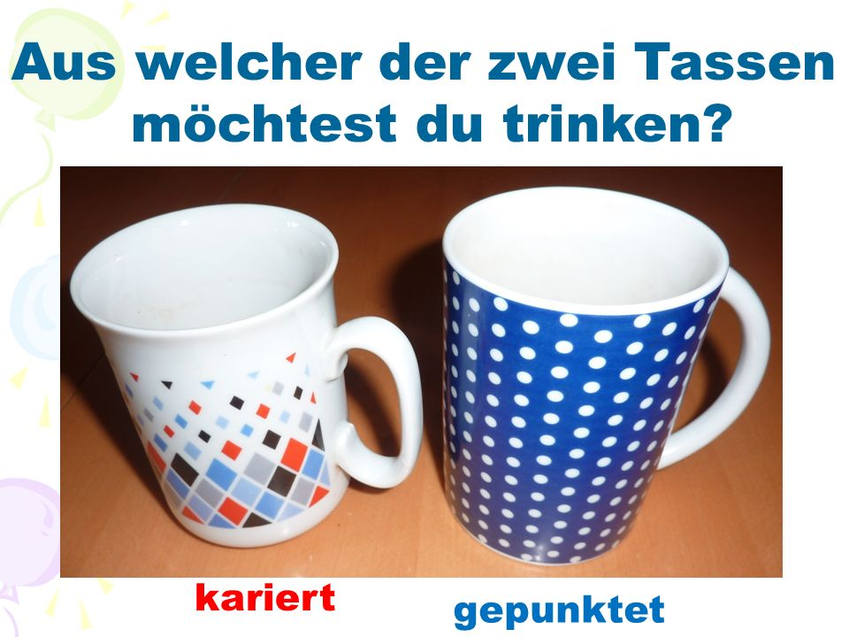 Aus welcher der zwei Tassen möchtest du trinken? kariert gepunktet
