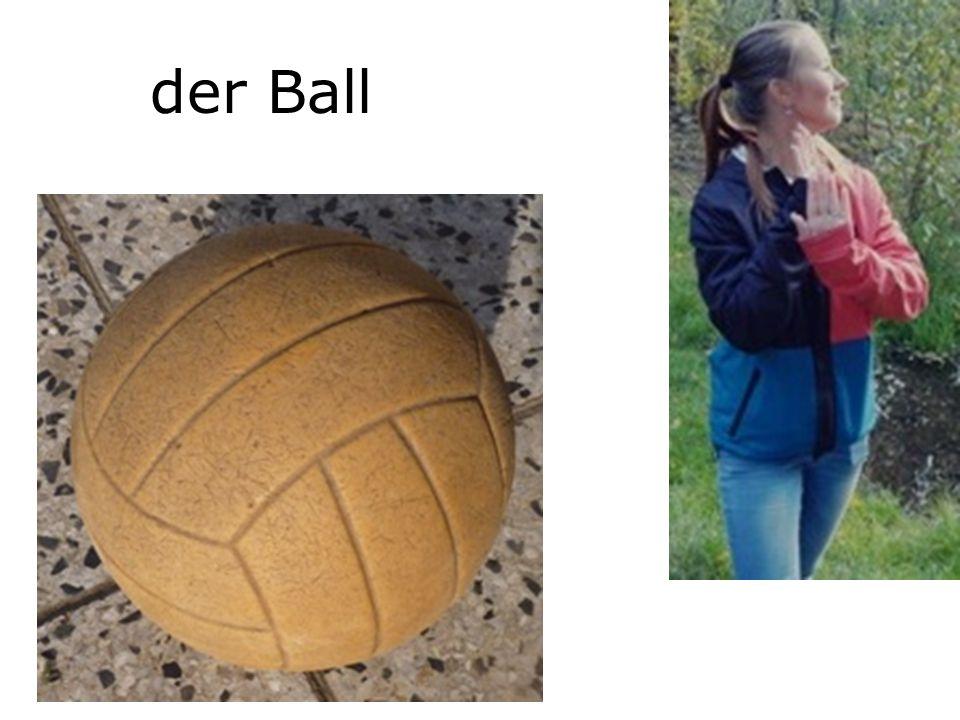 der Ball