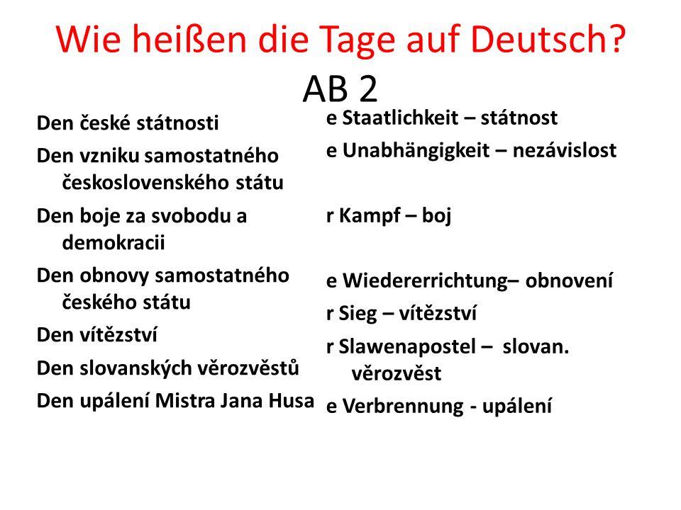 Wie heißen die Tage auf Deutsch.