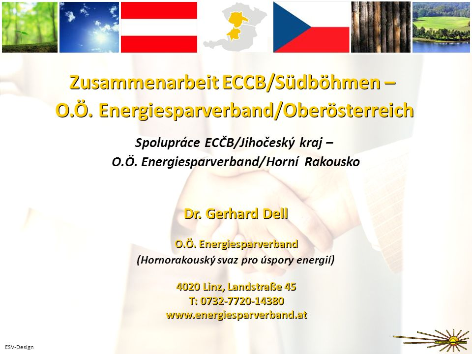 ESV-Design Zusammenarbeit ECCB/Südböhmen – O.Ö. Energiesparverband/Oberösterreich O.Ö.