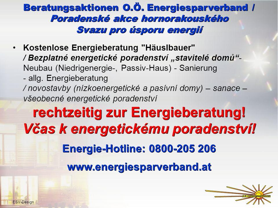 Beratungsaktionen O.Ö. Energiesparverband / Poradenské akce hornorakouského Svazu pro úsporu energií Kostenlose Energieberatung