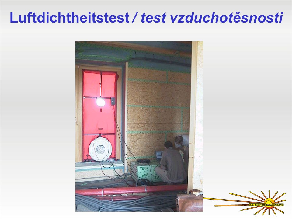 Luftdichtheitstest / test vzduchotěsnosti