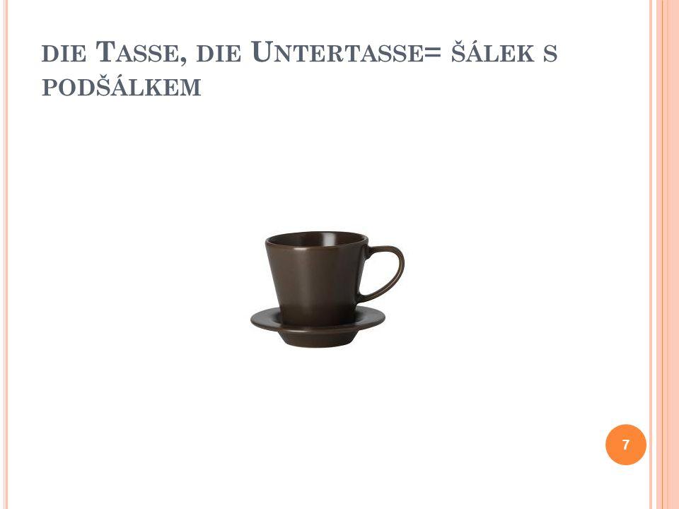 D IE T ASSE = ŠÁLEK 6