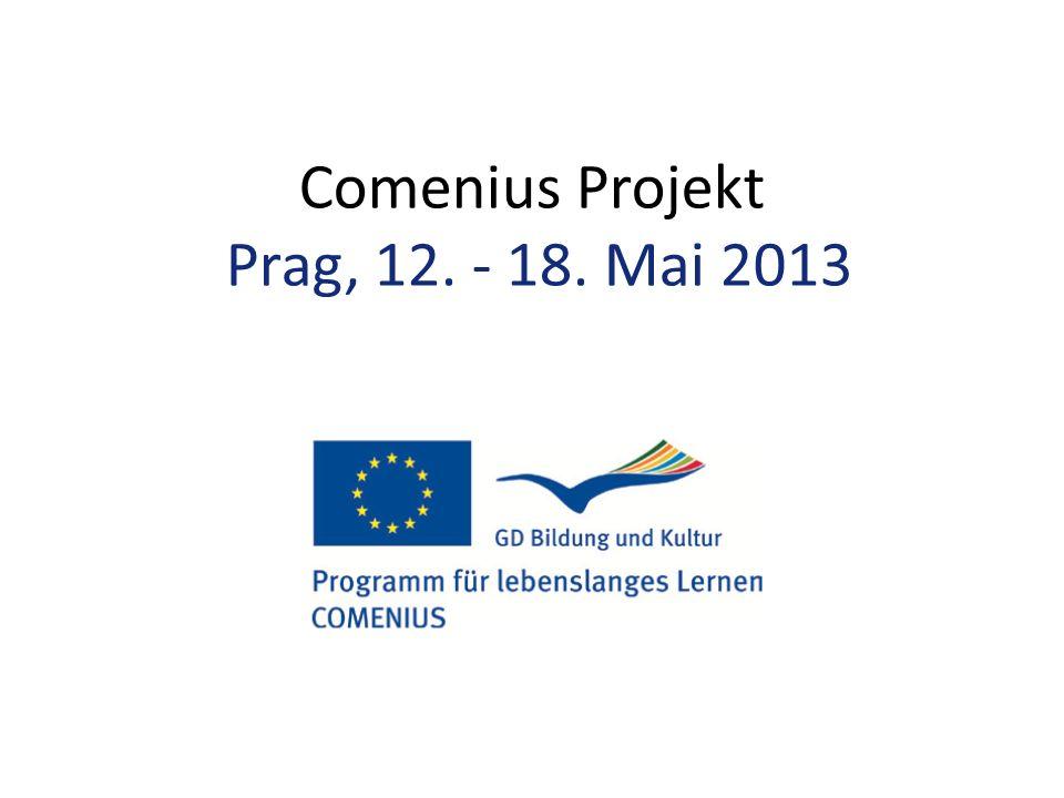 Comenius Projekt Prag, 12. - 18. Mai 2013