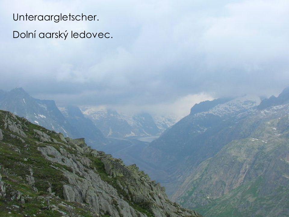 Unteraargletscher. Dolní aarský ledovec.