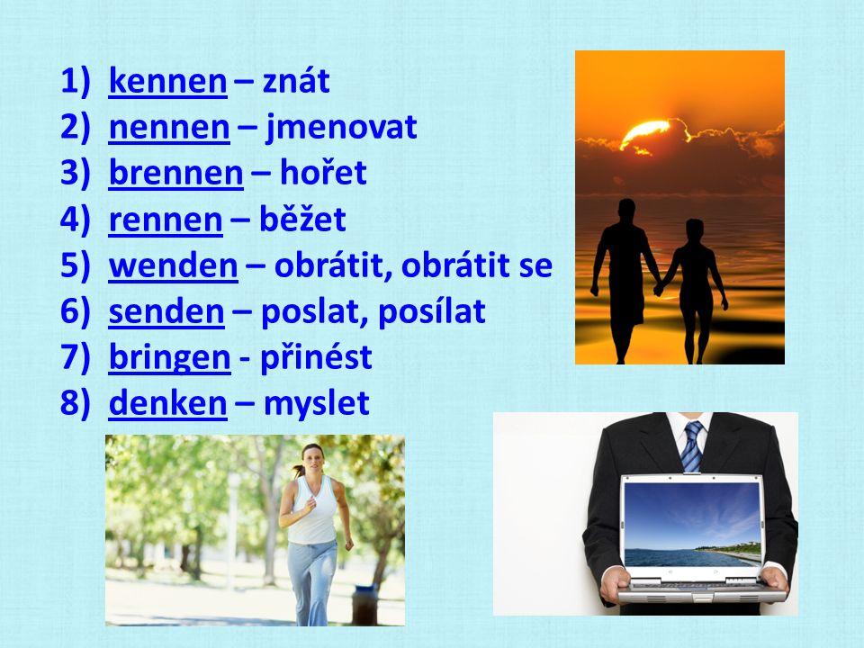 Úkol: Převeď z préterita do perfekta známé věty: (u sloves WENDEN a SENDEN použijte oba tvary) 2.