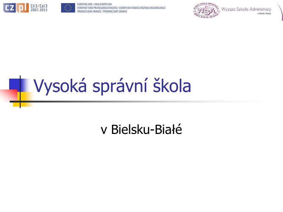 Vysoká správní škola v Bielsku-Białé