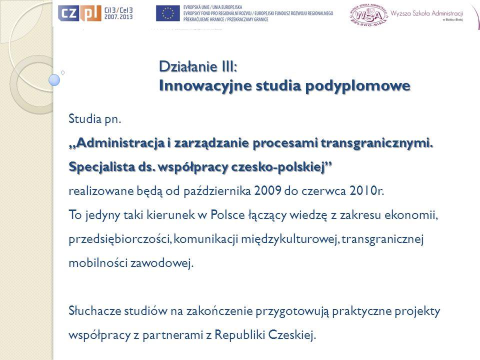 Studia pn. Administracja i zarządzanie procesami transgranicznymi.