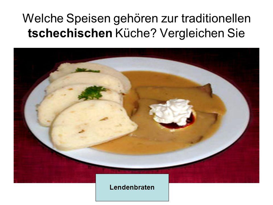 Welche Speisen gehören zur traditionellen tschechischen Küche? Vergleichen Sie Lendenbraten