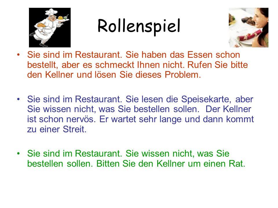 Rollenspiel Sie sind im Restaurant.
