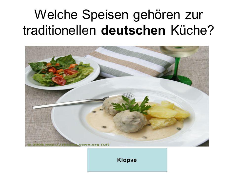 Welche Speisen gehören zur traditionellen deutschen Küche? Klopse