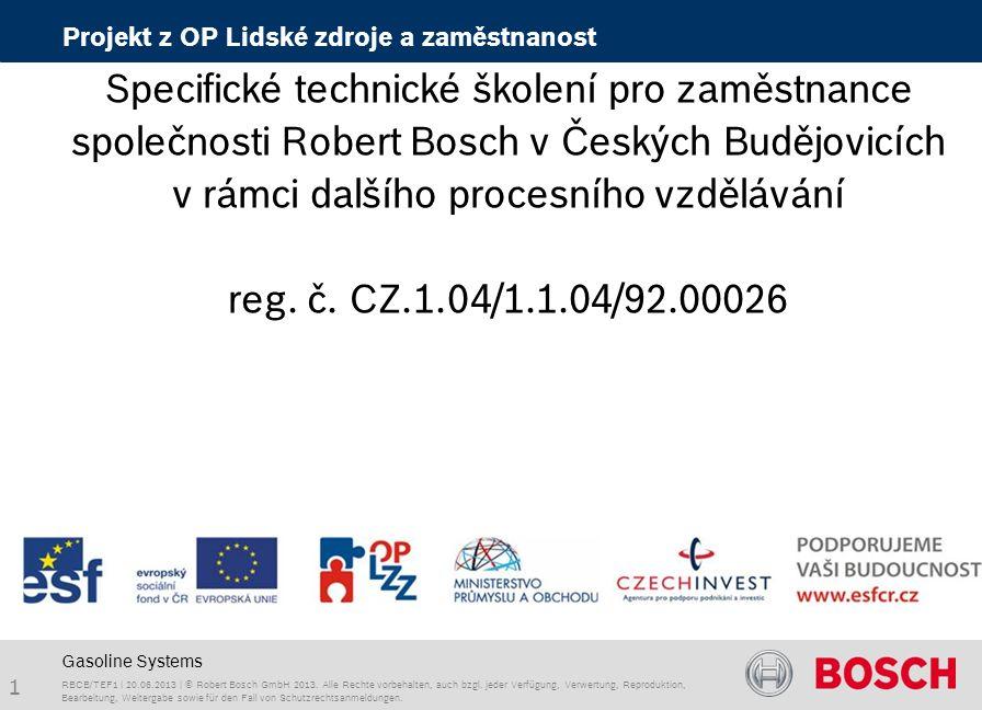 RBCB/TEF1 | 20.06.2013 | © Robert Bosch GmbH 2013. Alle Rechte vorbehalten, auch bzgl. jeder Verfügung, Verwertung, Reproduktion, Bearbeitung, Weiterg