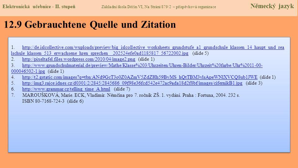 12.9 Gebrauchtene Quelle und Zitation 1.http://de.islcollective.com/wuploads/preview/big_islcollective_worksheets_grundstufe_a1_grundschule_klassen_14