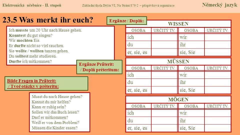23.6 Etwas zusätzlich für geschickte Schüler Elektronická učebnice - II.