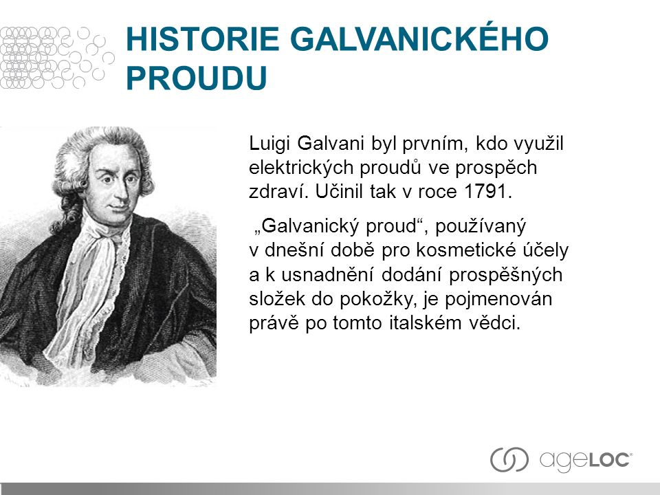 Luigi Galvani byl prvním, kdo využil elektrických proudů ve prospěch zdraví.
