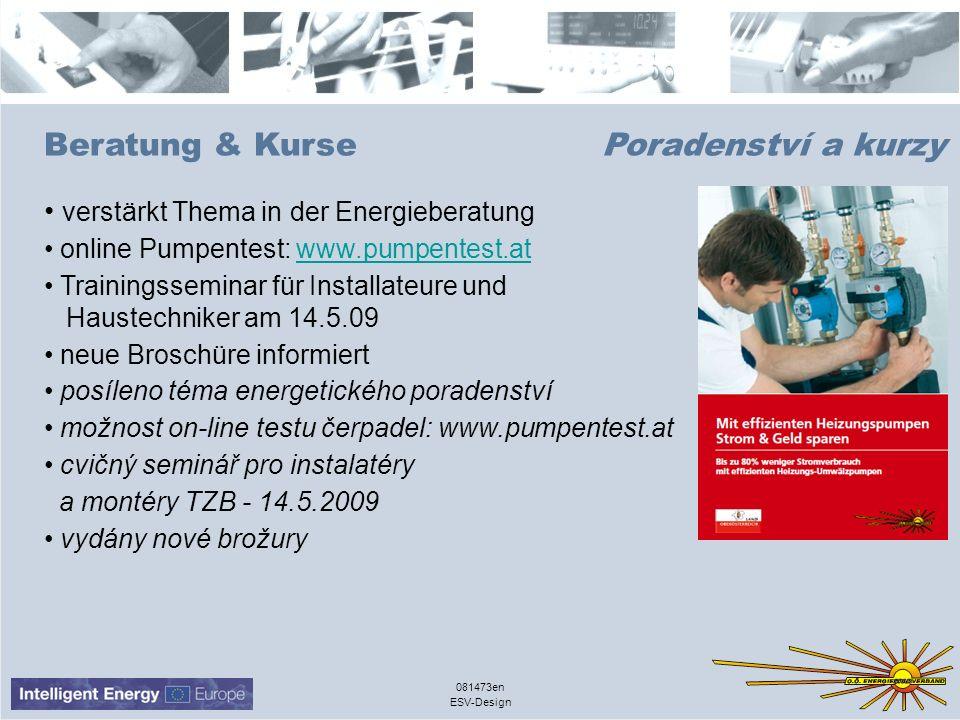 ESV-Design 081473en Beratung & Kurse Poradenství a kurzy verstärkt Thema in der Energieberatung online Pumpentest: www.pumpentest.atwww.pumpentest.at