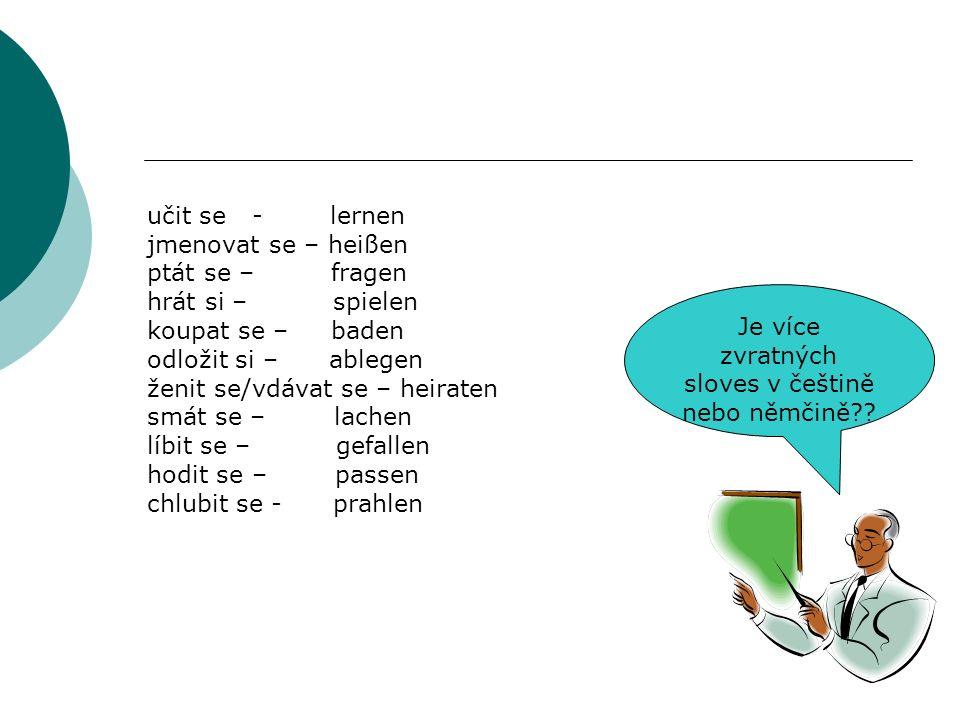 Je více zvratných sloves v češtině nebo němčině?.