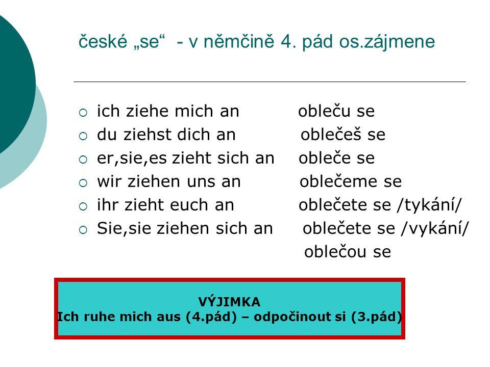 české se - v němčině 4.